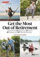 Get the Most Out of Retirement