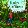 Blades of green : adventures in backyard habitats