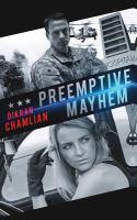 Preemptive Mayhem