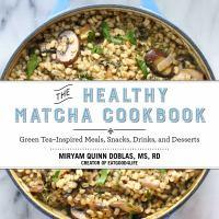 The Healthy Matcha Cookbook