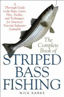 The Complete Book of Striped Bass Fishing