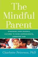 The Mindful Parent