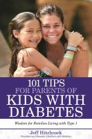 101 Tips for the Parents of Diabetic Kids