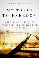 My Train to Freedom