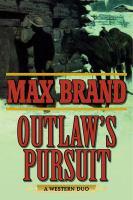 Outlaw's Pursuit