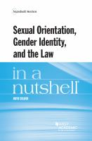 Sexual Orientation, Gender Identity, and the Law in A Nutshell