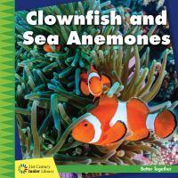 Clownfish and Sea Anemones