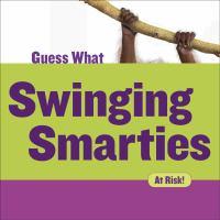 Swinging Smarties. Orangutan