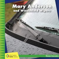 Mary Anderson and Windshield Wipers