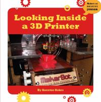 Looking Inside A 3D Printer