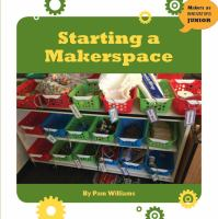 Starting A Makerspace