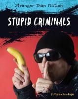 Stupid Criminals