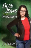 Blue Jeans and Sweatshirts