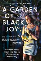 A Garden of Black Joy