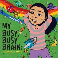 My Busy, Busy Brain
