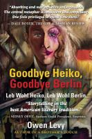 Goodbye Heiko, Goodbye Berlin