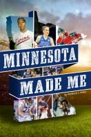 Minnesota Made Me