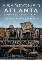 Abandoned Atlanta