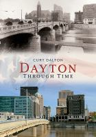 DAYTON : Through Time