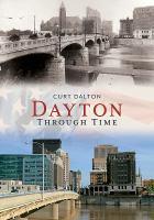 DAYTON : Through Time