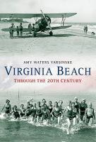 Virginia Beach Through the 20th Century