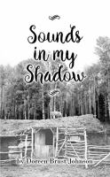 Sounds in My Shadow