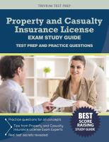 Property and Casualty Insurance License Exam Study Guide
