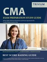 CMA Exam Preparation Study Guide 2019 & 2020