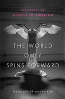 The World Only Spins Forward