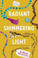 Radiant Shimmering Light