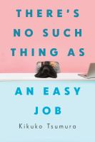 There%27s no such thing as an easy job401 pages ; 22 cm