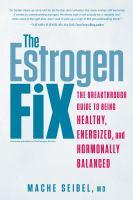 The Estrogen Fix
