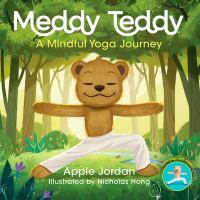 Meddy Teddy : a mindful yoga journey