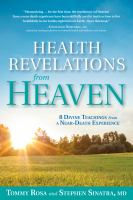 Health Revelations From Heaven