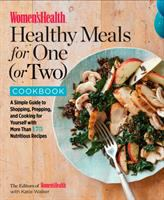 Image: Women's Health Healthy Meals for One (or Two) Cookbook