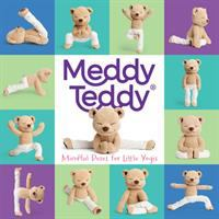Meddy Teddy : mindful poses for little yogis.