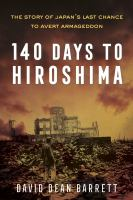 140 Days to Hiroshima