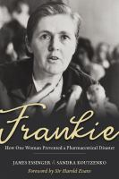 FRANKIE: HOW ONE WOMAN PREVENTED A PHARMACEUTICAL DISASTER