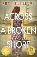 Across A Broken Shore