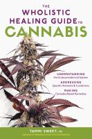 The Wholistic Healing Guide to Cannabis