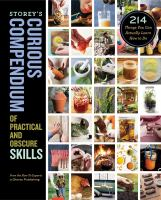 Storey's Curious Compendium of Practical and Obscure Skills