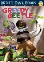 GREEDY BEETLE