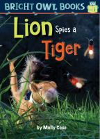 Lion Spies A Tiger