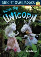 Blues For Unicorn: Long Vowel U