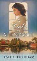 A Lady in Attendance