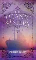 The Titanic Sisters
