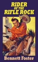 Rider of the Rifle Rock