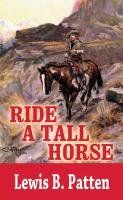 Ride A Tall Horse