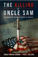 Killing of Uncle Sam: the Demise of the United States of America
