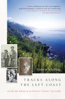 Tracks Along the Left Coast